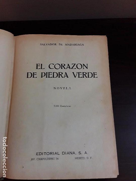 Libros de segunda mano: CORAZON DE PIEDRA VERDE- SALVADOR DE MADARIAGA - EDITORIAL DIANA MEXICO 1948 - UNICO - Foto 4 - 86246764