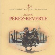 Libros de segunda mano: A. PÉREZ-REVERTE. EL PUENTE DE LOS ASESINOS. LAS AVENTURAS DEL CAPITÁN ALATRISTE. MADRID, 2011.. Lote 86260700