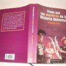 Libros de segunda mano: SANTIAGO TARÍN. VIAJE POR LAS MENTIRAS DE LA HISTORIA UNIVERSAL. RMT80685. . Lote 86412832