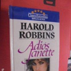 Libros de segunda mano: HAROLD ROBBINS / ADIOS JANETTE - 1981 PRECINTADO BRUGUERA TAPA DURA - NAZIS / MODA. Lote 86450316