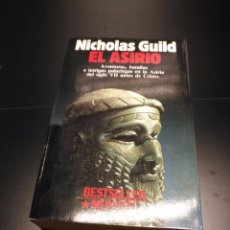 Libros de segunda mano: EL ASIRIO,NICHOLAS GUILD,PLANETA 1ªEDICION 1989. Lote 87642800