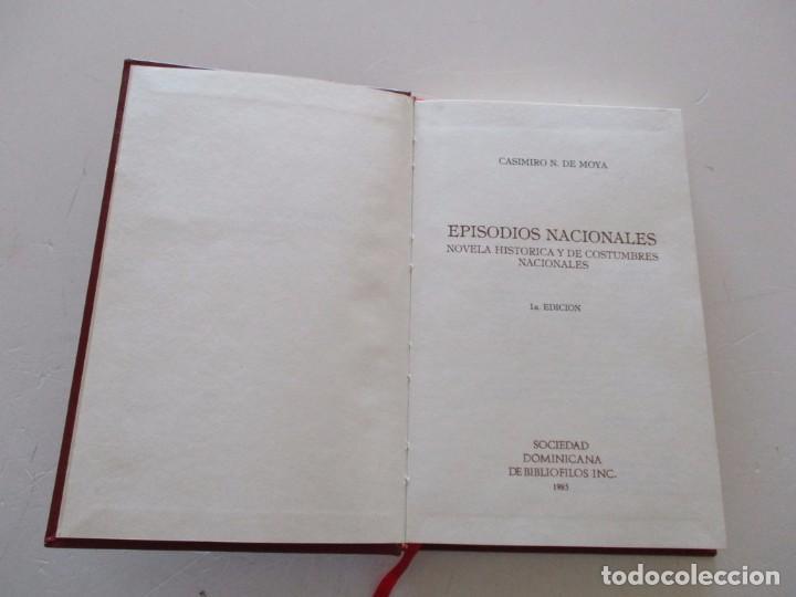 Libros de segunda mano: CASIMIRO N. DE MOYA. Episodios Nacionales. Novela histórica y de costumbres nacionales. RM81165. - Foto 2 - 88271892