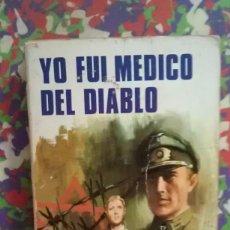 Libros de segunda mano: YO FUI MEDICO DEL DIABLO - KARL VON VEREITER. Lote 88990520