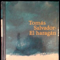 Libros de segunda mano: EL HARAGAN - TOMAS SALVADOR - SPAIN LIBRO / BOOK CIRCULO DE LECTORES 1969. Lote 90263156