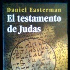 Libros de segunda mano: EL TESTAMENTO DE JUDAS - DANIEL EASTERMAN - SPAIN LIBRO / BOOK 1996 - TAPA DURA. Lote 90417129