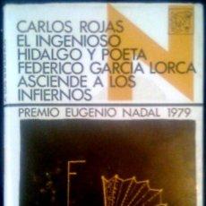 Libros de segunda mano: GARCIA LORCA ASCIENDE A LOS INFIERNOS - CARLOS ROJAS - SPAIN LIBRO DESTINO 1980. Lote 90453799