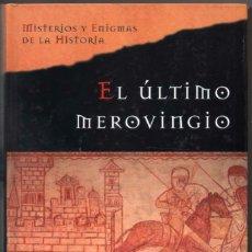 Libros de segunda mano: EL ULTIMO MEROVINGIO - JIM HOUGAN *. Lote 91477450