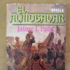 Libros de segunda mano: EL ALMOGAVAR (JAIME J. PUIG) - EDITORIAL ATE. Lote 91506145