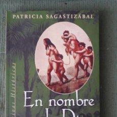 Libros de segunda mano: EN NOMBRE DE DIOS - PATRICIA SAGASTIZÁBAL - 1997 - ED. SUDAMERICANA. Lote 91539150
