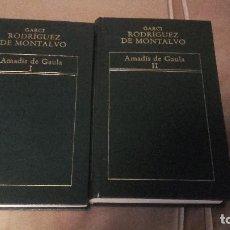 Libros de segunda mano: AMADIS DE GAULA TOMO I Y II.GARCI RODRIGUEZ DE MONTALVO.HISTORIA DE LA LITERATURA ESPAÑOLA.ORBIS.. Lote 91742300