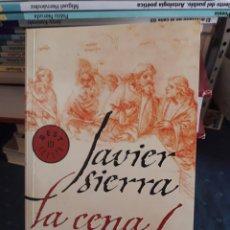 Libros de segunda mano: JAVIER SIERRA. LA CENA SECRETA. MONDADORI 2006. LIBRO.. Lote 91929318