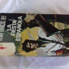 Livros em segunda mão: LA FIESTA ESPAÑOLA-HENRI FRANCOIS REY-RENO-EDICIONES GP-1973-GUERRA CIVIL ESPAÑOLA-BRIGADAS INTERNAC. Lote 92081080