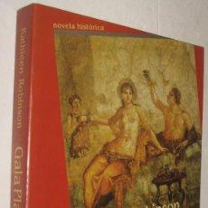 Libros de segunda mano: GALA PLACIDIA - KATHLEEN ROBINSON *. Lote 92130810