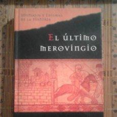 Libros de segunda mano: EL ÚLTIMO MEROVINGIO - JIM HOUGAN. Lote 92741115