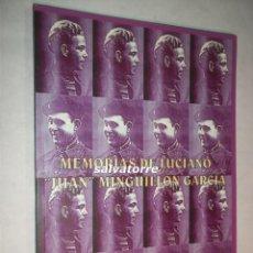 Libros de segunda mano: MEMORIAS DE LUCIANO.JUAN MINGUILLON GARCIA.GUERRA CIVIL.GUERRA MUNDIAL.2001.TENERIFE.CANARIAS. Lote 92948770