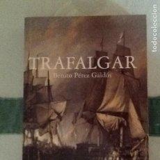 Libros de segunda mano: TRAFALGAR. BENITO PÉREZ GALDOS. ARLANZA EDITORIAL. Lote 93261235
