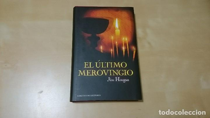 EL ULTIMO MEROVINGIO DE JIM HOUGAN (Libros de Segunda Mano (posteriores a 1936) - Literatura - Narrativa - Novela Histórica)