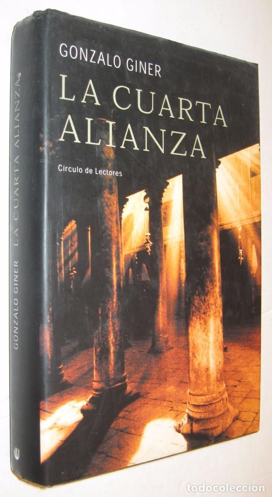 La cuarta alianza gonzalo giner comprar libros de novela hist rica en todocoleccion 93558700 - Libreria segunda mano online ...