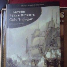Libros de segunda mano: LIBRO. CABO TRAFALGAR, DE ARTURO PÉREZ REVERTE. VER TODAS LAS FOTOS.. Lote 94171655