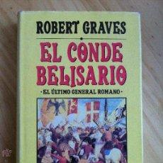 Libros de segunda mano: EL CONDE BELISARIO ROBERT GRAVES, . Lote 94934211