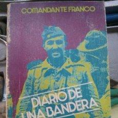 Livres d'occasion: DIARIO DE UNA BANDERA . Lote 97044943