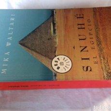 Libros de segunda mano: SINUHE EL EGIPCIO-MIKA WALTARI-DEBOLSILLO EDICION 2005. Lote 98600215