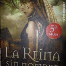 Libros de segunda mano: LA REINA SIN NOMBRE, MARÍA GUDÍN, EDICIONES B. Lote 98609207