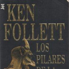 Libros de segunda mano: LOS PILARES DE LA TIERRA, KEN FOLLETT. Lote 98743535