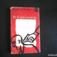 Libros de segunda mano: EL SUPERVIVIENTE RAMON J SENDER, PRIMERA EDICION DESTINO MAYO 1978. Lote 98805835