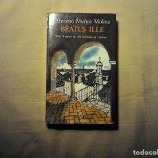 Libros de segunda mano: BEATUS ILLE ANTONIO MUÑOZ MOLINA. Lote 98811491