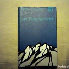 Libros de segunda mano: LAS TRES SORORES RAMON J SENDER DESTINO PRIMERA EDICION 1974. Lote 98811819