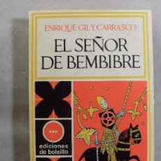 Libros de segunda mano: EL SEÑOR BEMBIBRE / ENRIQUE GIL Y CARRASCO / 1971. Lote 99258295
