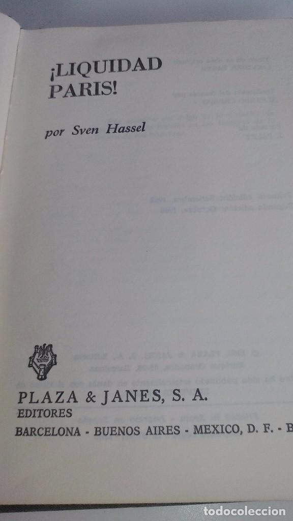 Libros de segunda mano: ¡Liquidad París! Sven Hassel-PLAZA JANES 1968-DEDICATORIA AUTOGRAFA AUTOR-II GUERRA MUNDIAL - Foto 7 - 100440363