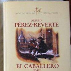Libros de segunda mano: EL CABALLERO DEL JUBÓN AMARILLO - ARTURO PÉREZ-REVERTE - ED. SANTILLANA 2003 - VER DESCRIPCIÓN. Lote 101056551