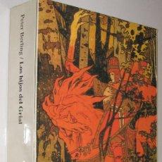 Libros de segunda mano: LOS HIJOS DEL GRIAL - PETER BERLING *. Lote 101081551