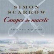 Libros de segunda mano: CAMPOS DE MUERTE. NAPOLEON VS. WELLINGTON IV. Lote 83347816