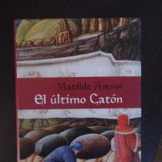 Libros de segunda mano - MATILDE ASENSI - EL ÚLTIMO CATÓN - CIRCULO LECTORES - 101448835
