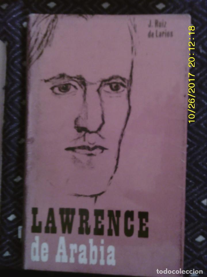 LIBRO Nº 915 LAWRENCE DE ARABIA (Libros de Segunda Mano (posteriores a 1936) - Literatura - Narrativa - Novela Histórica)