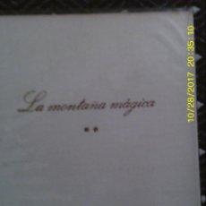 Libros de segunda mano: LIBRO Nº 932 LA MONTAÑA MAGICA. Lote 101709239