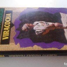 Libros de segunda mano: VIRACOCHA-ALBERTO VAZQUEZ FIGUEROA-CIRCULO DE LECTORES 1992-TAPAS DURAS + CUBIERTA-ILUSTRADO VER FOT. Lote 101711055