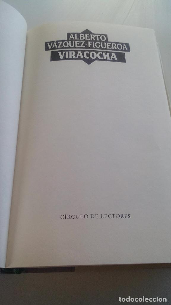 Libros de segunda mano: VIRACOCHA-ALBERTO VAZQUEZ FIGUEROA-CIRCULO DE LECTORES 1992-TAPAS DURAS + CUBIERTA-ILUSTRADO VER FOT - Foto 7 - 101711055