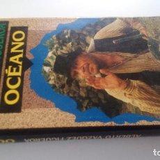 Libros de segunda mano: OCÉANO-ALBERTO VAZQUEZ FIGUEROA-CIRCULO DE LECTORES 1992-TAPAS DURAS + CUBIERTA-ILUSTRADO VER FOT. Lote 101711495