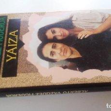 Libros de segunda mano: YÁIZA-ALBERTO VAZQUEZ FIGUEROA-CIRCULO DE LECTORES 1992-TAPAS DURAS + CUBIERTA-ILUSTRADO VER FOT. Lote 101711947