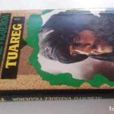 Libros de segunda mano: TUAREG-ALBERTO VAZQUEZ FIGUEROA-CIRCULO DE LECTORES 1992-TAPAS DURAS + CUBIERTA-ILUSTRADO VER FOT. Lote 101712039