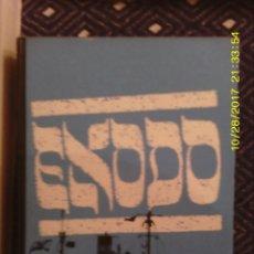 Libros de segunda mano: LIBRO Nº 942 EXODO. Lote 101712283
