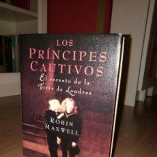 Libros de segunda mano: LOS PRÍNCIPES CAUTIVOS. EL SECRETO DE LA TORRE DE LONDRES. Lote 101926742