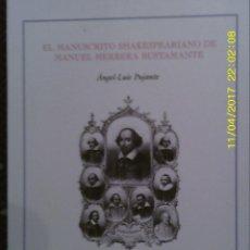 Libros de segunda mano: LIBRO Nº 1173 EL MANUSCRITO SHAKESPEARIANO DE MANUEL HERRERA BUSTAMANTE ANGEL LUIS PUJANTE. Lote 102468211
