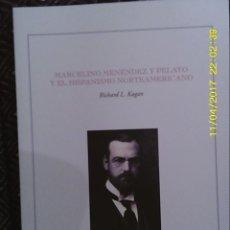 Libros de segunda mano: LIBRO Nº 1174 MARCELINO MENENDEZ Y PELAYO DE RICHARD L. KAGAN. Lote 102468323