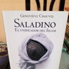 Libros de segunda mano: SALADINO EL UNIFICADOR DEL ISLAM - GENEVIÈVE CHAUVEL - EL PAÍS Nº40. Lote 103133314