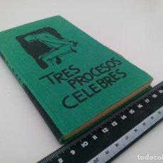 Libros de segunda mano: LIBRO TRES PROCESOS CÉLEBRES DE JESÚS GARCÍA TOLSA, ED. MATEU 1959. Lote 103202027
